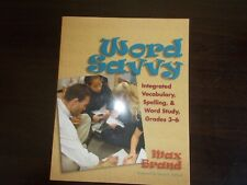Word Savvy Integrated Vocabulary,Spelling, & Word Study Grades 3-6 by Max Brand