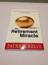 5 Brand New The Retirement Miracle by Patrick Kelly