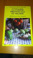 La cuisine provençale et niçoise - Dominique Compans