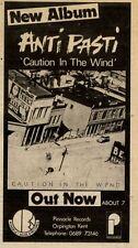 "10/7/82PGN41 ANTI PASTI : CAUTION IN THE WIND ALBUM ADVERT 6X3"""