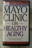 Mayo Clinic on Healthy Aging: Unabridged Cassette Narr John McDonough