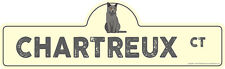 Chartreux Street Sign Cat Lover Funny Home D�cor