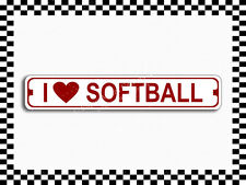 (SA-1204) I Love Softball Street Sign 3x18 Metal Plaque