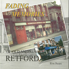 Fading Memories of Old and New Retford by Ronald William Beare (Paperback, 2008)