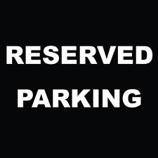"Reserved Parking Sign 8"" x  8"""