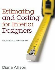 NEW Estimating and Costing for Interior Designers: A Step-by-Step Workbook