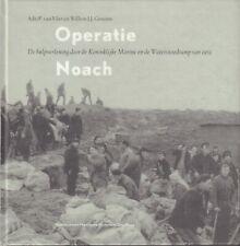OPERATIE NOACH (HULPVERLENING KONINKLIJKE MARINE EN DE WATERSNOODRAMP VAN 1953)
