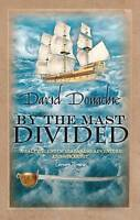By the Mast Divided by Donachie, David (Paperback book, 2005)