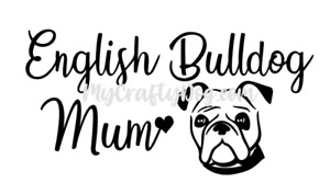 English Bulldog Mum Car Decal Vinyl Sticker Dog love gift Window mom quality