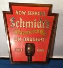 Vintage Schmidt's Beer Sign