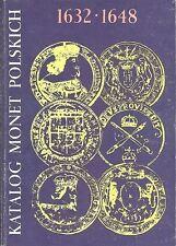 Katalog monet polskich 1632-1648 - Czesław Kamiński, Janusz Kurpiewski