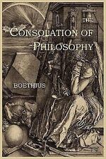 The Consolation of Philosophy by Boethius (2011, Paperback)