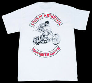 NWT SONS OF ARTHRITIS IBUPROFEN CHAPTER WHITE TEE T-SHIRT MOTORCYCLE SMALL SM S