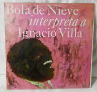 """BOLA DE NIEVE """"Interpreta a Ignacio Villa"""" (Basf/20214/VENEZUELA) VG/EX!!!"""