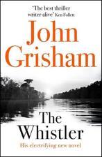 The Whistler von John Grisham (Gebundene Ausgabe)