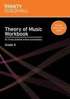 Theory of Music Workbook Grade 4 (Trinity Guildhall Theory of Music) by Naomi Ya