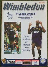 Wimbledon LEEDS UTD Premiership 7 November 1999 Football Programme Batty Radebe