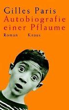 Autobiografie einer Pflaume von Paris, Gilles, Walz, Mel...   Buch   Zustand gut