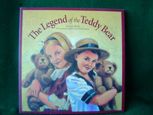 The Legend of the Teddy Bear Hardcover Book 32 pages by Frank Murphy