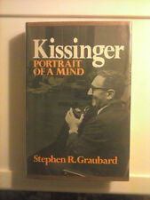 Kissinger Portrait of a Mind by Stephen R. Graubard 1973 Hardcover Good Cond.