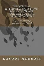 Behavioral Interview Questions for Corporate and Consulting Organizations :...