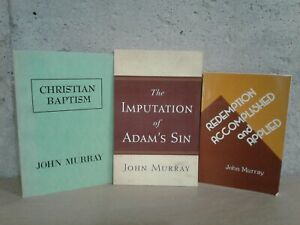 John Murray 3 PAC Redemption Accomplished and Applied / Imputation of Adam's Sin