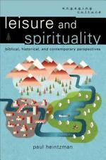 New Listing(New) Leisure & Spirituality Biblical, Historical, and Contemporary Perspective