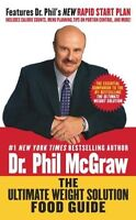 The Ultimate Weight Solution Food Guide by Dr. Phil McGraw