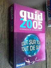 Quid 2005  / Dominique et Michèle Frémy