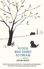 DOG WHO DARED TO DREAM - NEW PAPERBACK BOOK