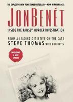 Jonbenet: Inside The Ramsey Murder Investigation: By Steve Thomas, Donald A. ...