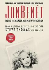 Jonbenet: Inside The Ramsey Murder Investigation: By Steve Thomas, Donald A. ...