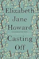 Casting Off (Cazalet Chronicles), Jane Howard, Elizabeth, Very Good Book