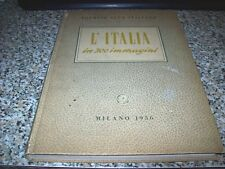 TOURING CLUB ITALIANO-L'ITALIA IN 300 IMMAGINI-1956