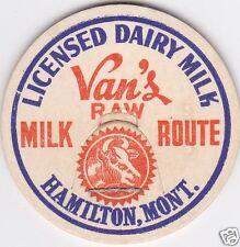 MILK BOTTLE CAP. VAN'S MILK ROUTE. HAMILTON, MT. DAIRY
