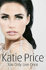 You Only Live Once by Katie Price (Hardback, 2010)