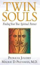 Twin Souls - Finding Your True Spiritual Partner, Patricia Joundry - Maurie Pres