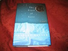 The Feast of Love by Charles Baxter (2000, Hardcover) signed