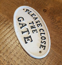 Please Close The Gate - White Cast Iron Oval Sign For Garden / Yard / Gate /Home