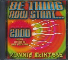 CD Ronnie McIntosh - De Thing Now Start: 2000