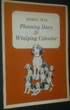 Planning Diary & Whelping Calendar Gaines Dog Food Advertisement 1972