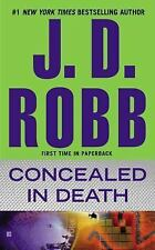 Concealed In Death by Bestselling Author J D Robb Detective Novel Paperback