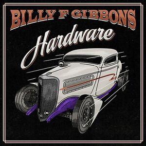 Billy F Gibbons - Hardware [CD] Sent Sameday*