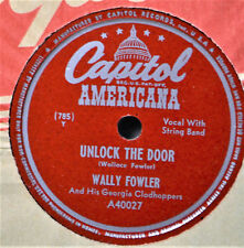 Wally Fowler Unlock the Door 78 NM Country Western It's Too Late for Tears