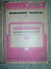 WORKSHOP MANUAL: MORRIS-COMMERCIAL COMPRESSION IGNITION ENGINE., No Author. , Us