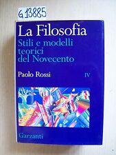 P. ROSSI - LA FILOSOFIA - IV VOL. - GARZANTI - 1996