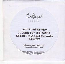 (EM518) Ed Askew, For The World - DJ CD