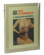 PAUL OUTERBRIDGE A Singular Aesthetic ~ Deluxe First Edition 1981 ~ 1st Dines