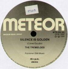 "TREMELOES ~ SILENCE IS GOLDEN / LAST WORD ~ 1984 UK 7"" SINGLE ~ METEOR MTS-002"