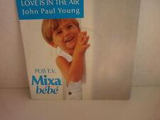 JOHN PAUL YOUNG Love is in the air Pub MIXA Bébé 2038387
